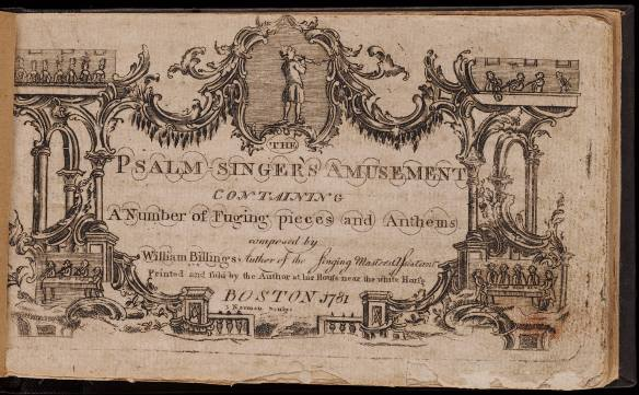 1781_PsalmSingersAmusement_byWilliamBillings_Boston