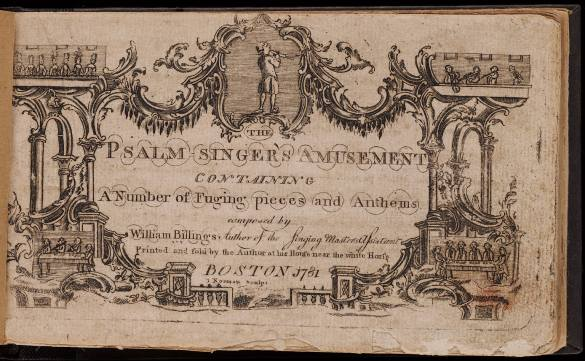 1781_PsalmSingersAmusement_byWilliamBillings_Boston